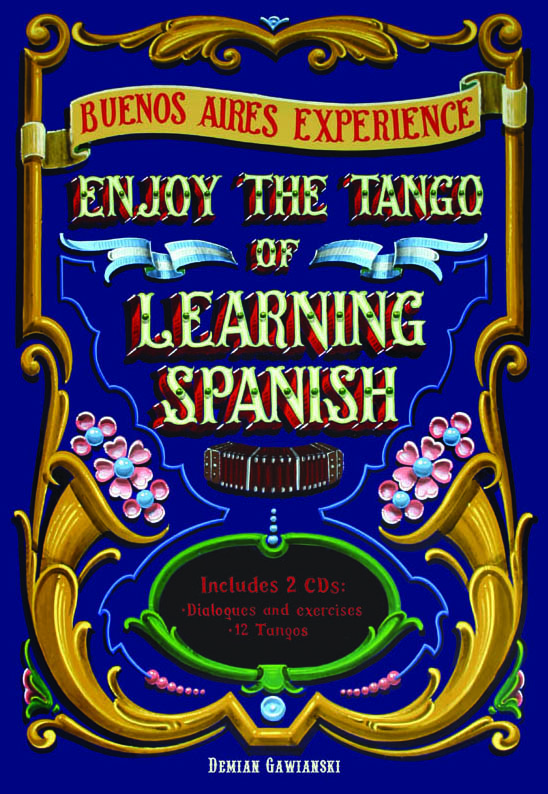 The Spanish of Tango, a great book!